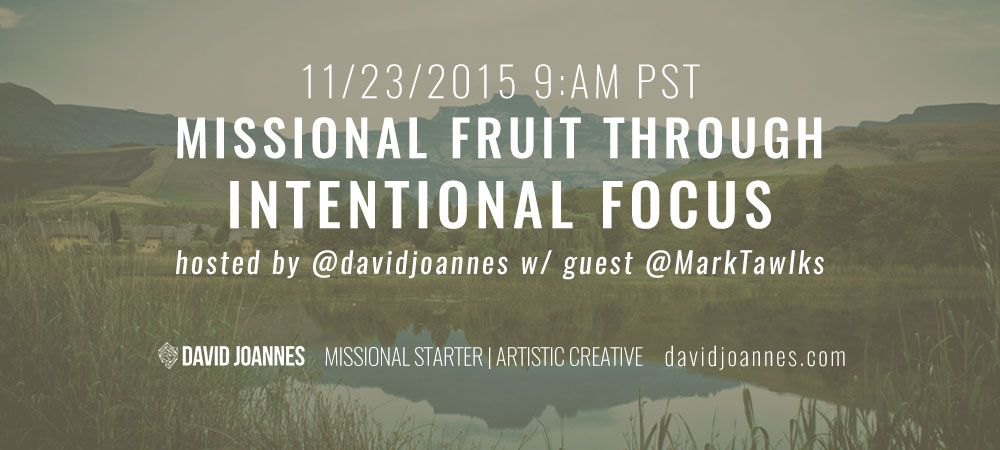 Missional-Fruit-Through-Intentional-Focus