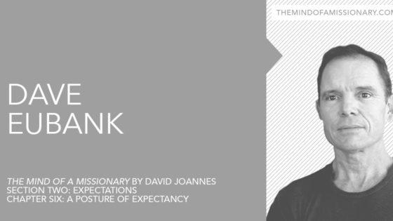 The Mind of a Missionary: David Eubank