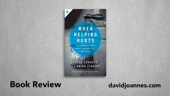 When Helping Hurts book review