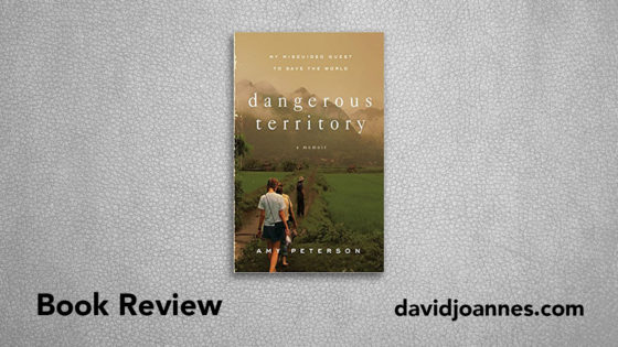 Dangerous Territory book review