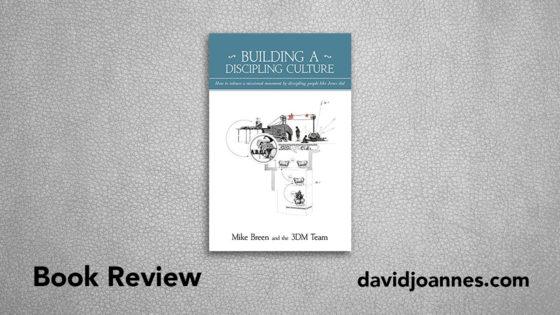 Building a Discipling Culture book review