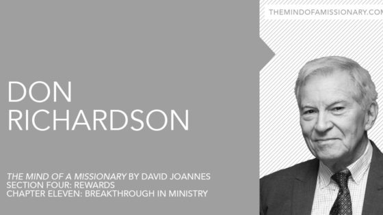 The Mind of a Missionary: Don Richardson