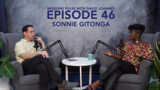 Missions Pulse 46: Sonnie Gitonga