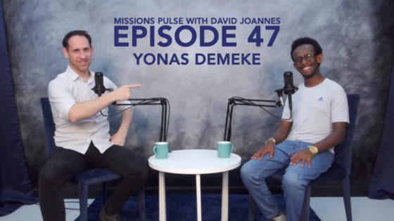 Missions Pulse 47: Yonas Demeke