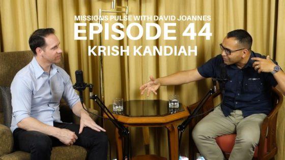 Missions Pulse 044: Krish Kandiah