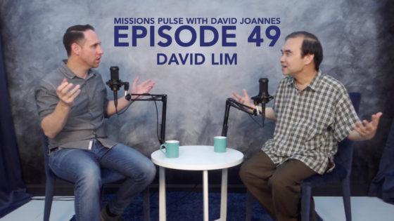 Missions Pulse 49: David Lim