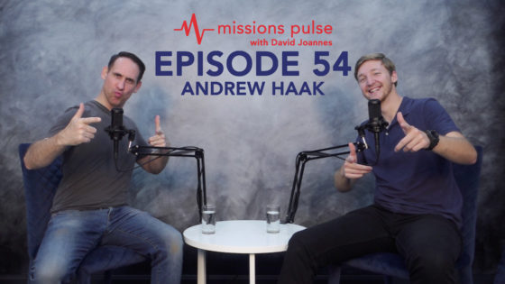Missions Pulse 54: Andrew Haak