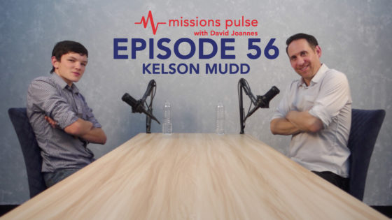 Missions Pulse 56: Kelson Mudd